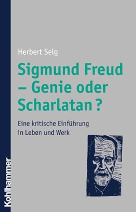 Sigmund Freud - Genie oder Scharlatan? als Buch