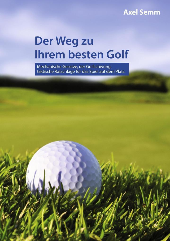 Der Weg zu Ihrem besten Golf als Buch