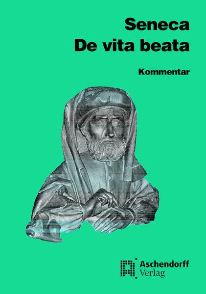 De vita beata. Kommentar als Buch