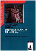 Epistulae morales ad Lucilium 2. Arbeitskommentar und Zweittexte