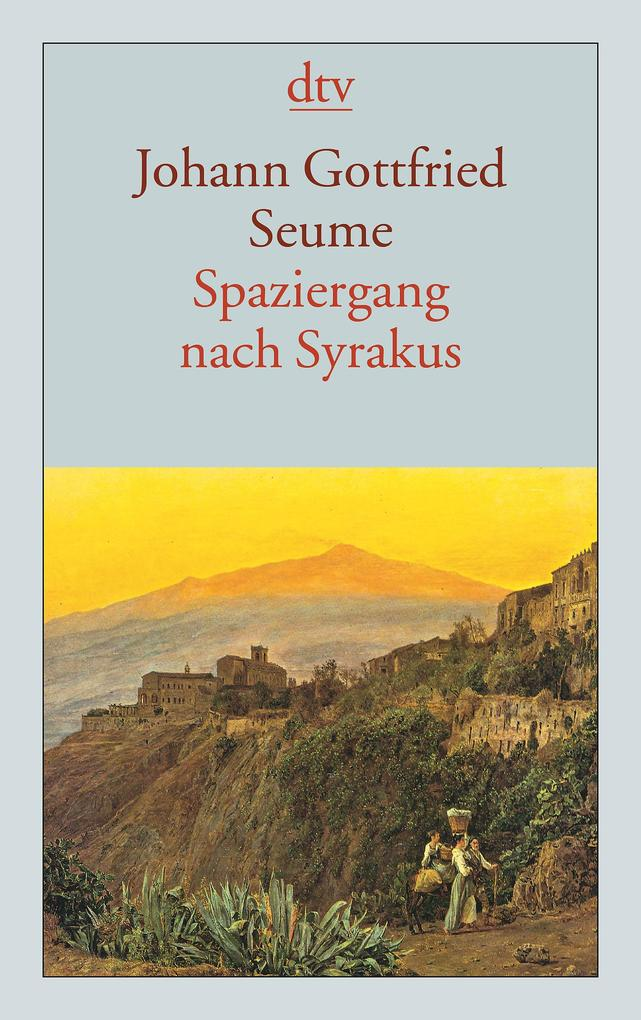 Spaziergang nach Syrakus im Jahre 1802 als Taschenbuch