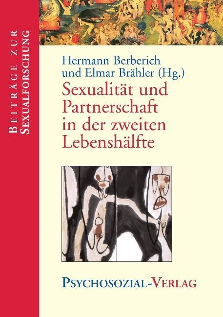 Sexualität und Partnerschaft in der zweiten Lebenshälfte als Buch