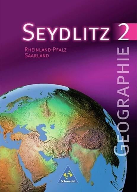 Seydlitz Geographie 2. Schülerband. Neubearbeitung. Rheinland-Pfalz, Saarland als Buch
