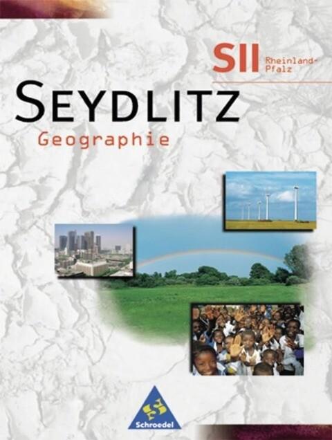 Seydlitz Geographie S2. Schülerband. Rheinland-Pfalz als Buch