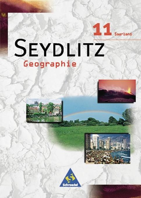Seydlitz Geographie 11. Schülerband. Saarland als Buch