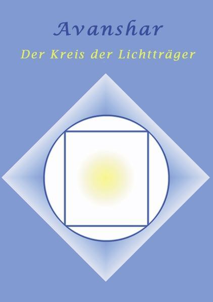 Avanshar - Der Kreis der Lichtträger als Buch