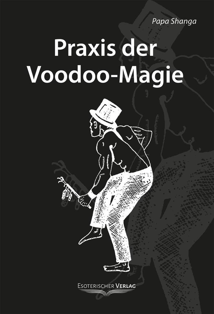 Praxis der Voodoo-Magie als Buch