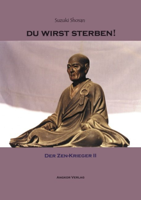 Du wirst sterben! Der Zen-Krieger II als Buch