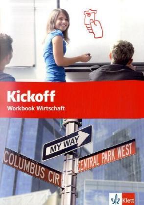 Kickoff Workbook Wirtschaft. Praxisnahes Englisch für berufliche Schulen. als Buch