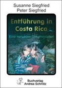 Entführung in Costa Rica