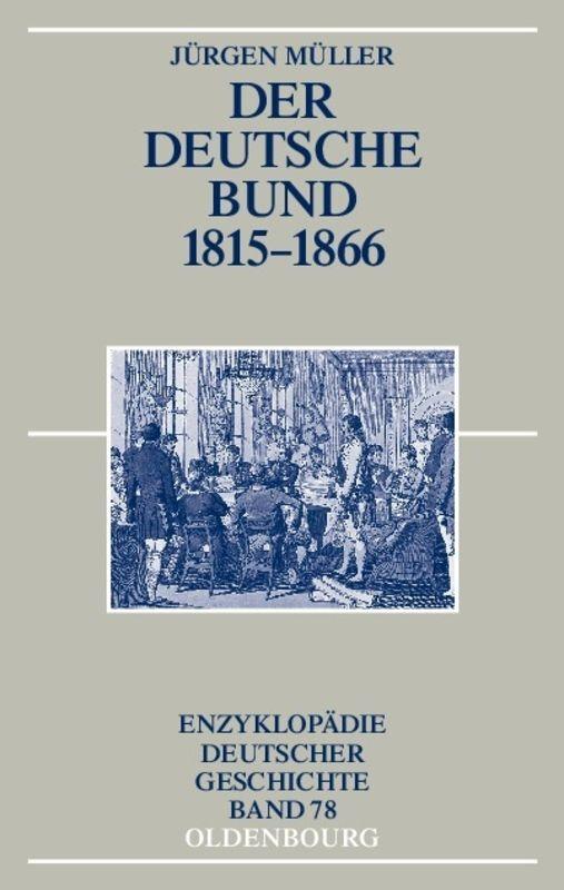 Der Deutsche Bund 1815-1866 als Buch