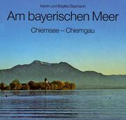 Am bayerischen Meer. Chiemsee, Chiemgau