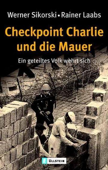 Checkpoint Charlie und die Mauer als Taschenbuch
