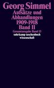 Gesamtausgabe 13. Aufsätze und Abhandlungen 1909 - 1918. Bd. 2