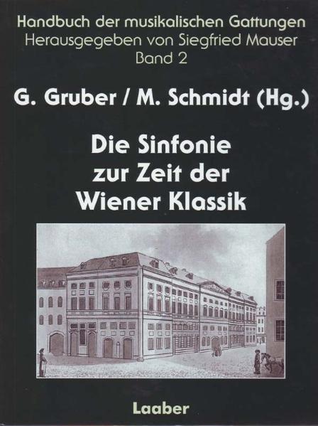 Handbuch der musikalischen Gattungen 2: Die Sinfonie zur Zeit der Wiener Klassik als Buch