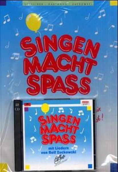Singen macht Spaß. Liederbuch inkl. zwei CDs als Buch