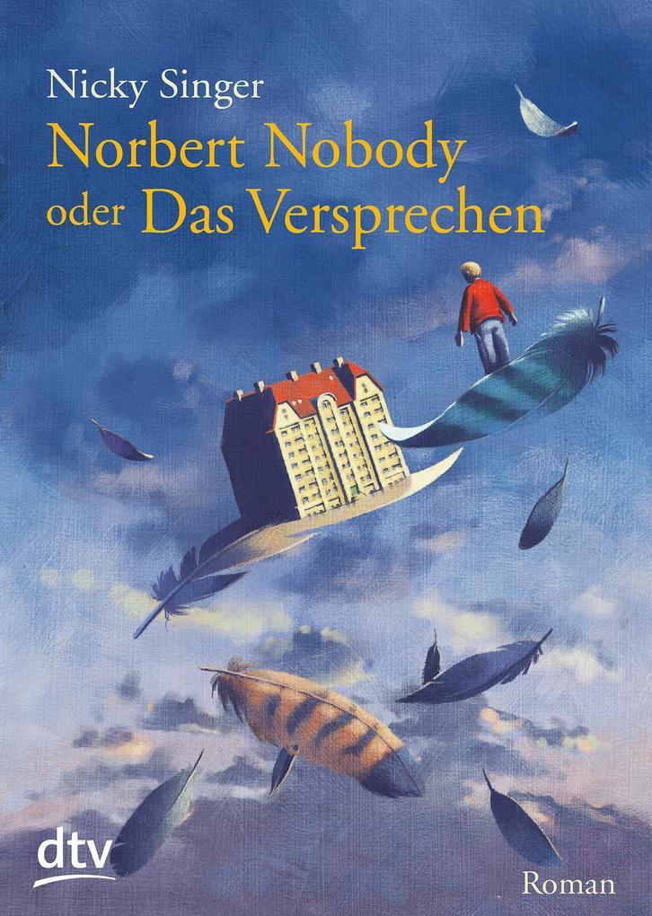 Norbert Nobody oder Das Versprechen als Taschenbuch