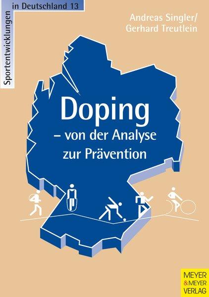 Doping - von der Analyse zur Prävention als Buch