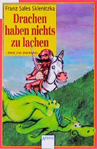 Drachen haben nichts zu lachen. ( Ab 8 J.) als Taschenbuch