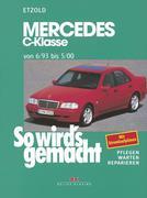 So wird's gemacht Mercedes C-Klasse von 6/93 bis 5/00