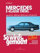 So wird's gemacht Mercedes E-Klasse Diesel Typ W 124