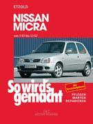 So wird's gemacht. Nissan Micra von 3/83 bis 12/02