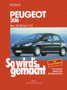 So wird's gemacht. Peugeot 206 ab 10/98