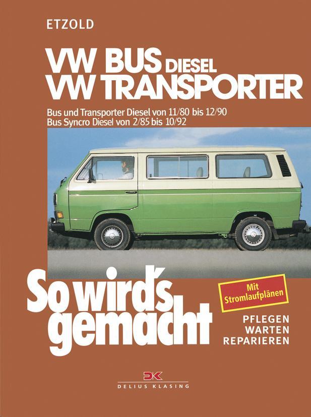 So wird's gemacht, VW-Bus Diesel 1,6 l/37kW (50 PS) als Buch