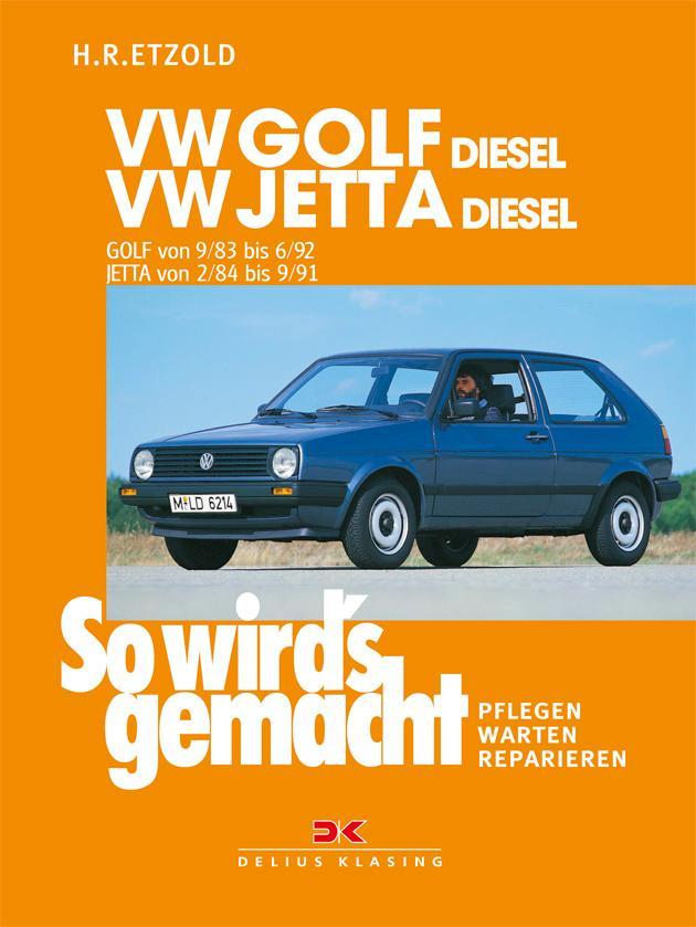 So wird's gemacht, VW GOLF DIESEL / VW JETTA Diesel als Buch