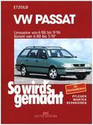 So wird's gemacht. VW Passat. Limousine von 4/88 bis 9/96. Variant von 6/88 bis 5/97