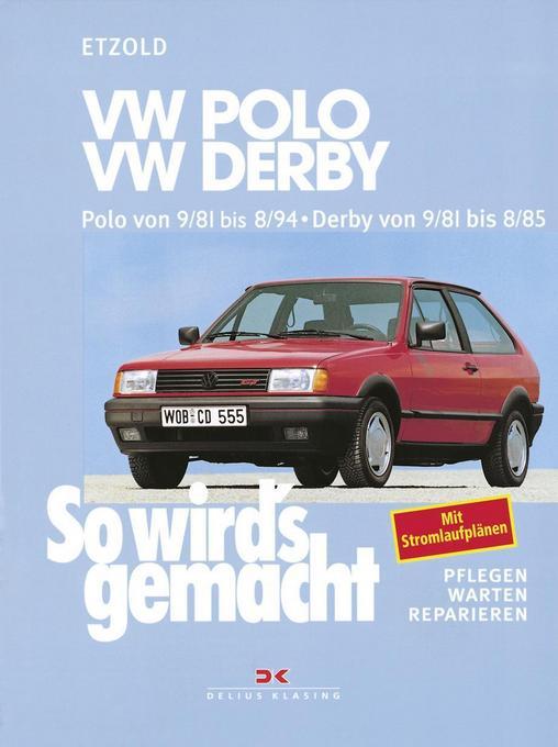 Polo von 9/81 bis 8/94, Derby von 9/81 bis 8/85 als Buch