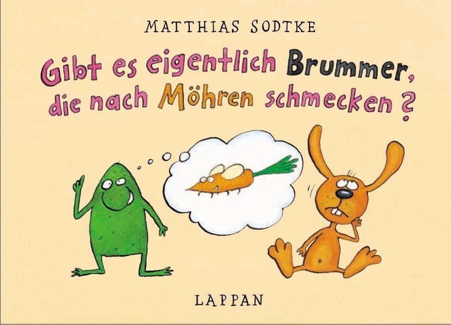 Gibt es eigentlich Brummer, die nach Möhren schmecken? als Buch