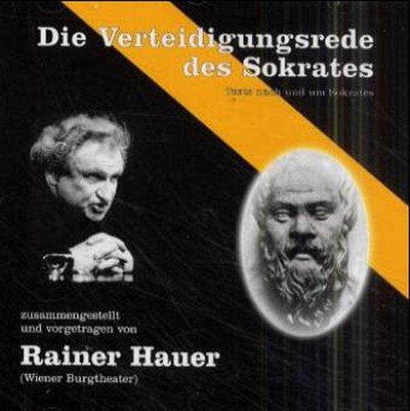 Die Verteidigungsrede des Sokrates. CD als Hörbuch
