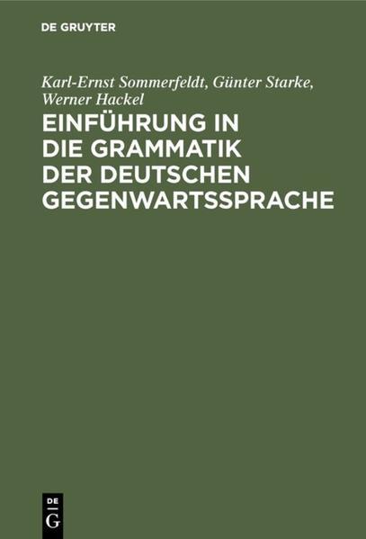 Einführung in die Grammatik der deutschen Gegenwartssprache als Buch