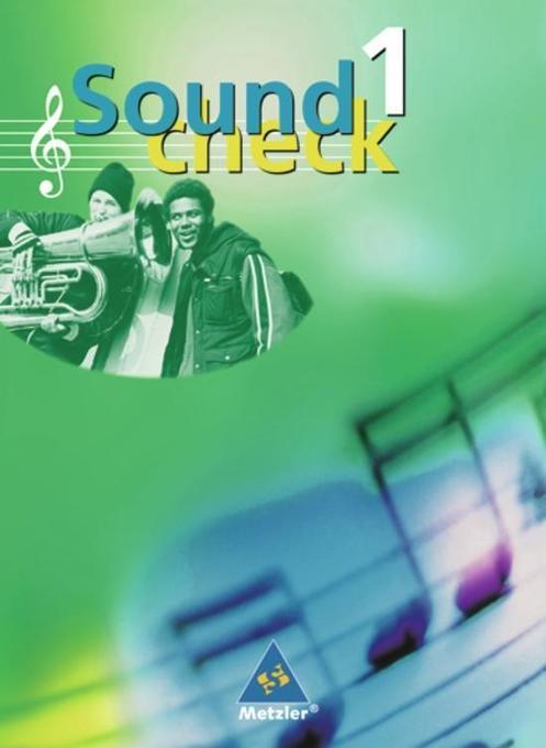 Soundcheck 1. Schülerbuch. Neubearbeitung. Klasse 5/6 als Buch