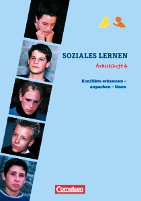 Soziales Lernen. Arbeitsheft 4. Konfliktstrategien als Buch