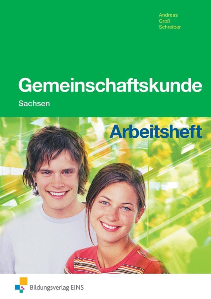 Gemeinschaftskunde. Ausgabe Sachsen. Arbeitsheft als Buch