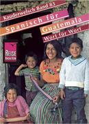 Spanisch für Guatemala. Kauderwelsch
