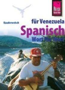 Kauderwelsch Sprachführer Spanisch für Venezuela - Wort für Wort als Buch