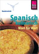 Kauderwelsch Sprachführer Spanisch kulinarisch Wort für Wort