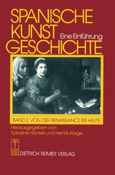 Spanische Kunstgeschichte 2. Von der Renaissanc...