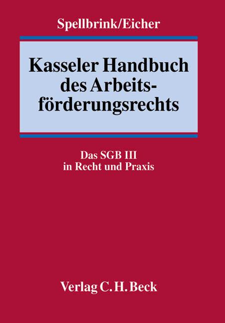 Kasseler Handbuch des Arbeitsförderungsrechts als Buch