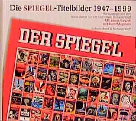 Die Spiegel-Titelbilder 1947-1999 als Buch