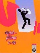 Spielpläne 7-10. Schülerbuch. Neubearbeitung für Baden-Württemberg und Rheinland-Pfalz