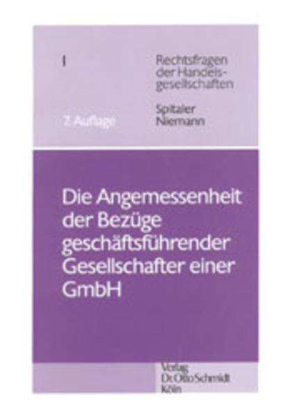 Die Angemessenheit der Bezüge geschäftsführender Gesellschafter einer GmbH als Buch