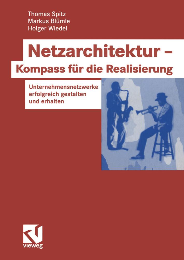 Netzarchitektur - Kompass für die Realisierung als Buch
