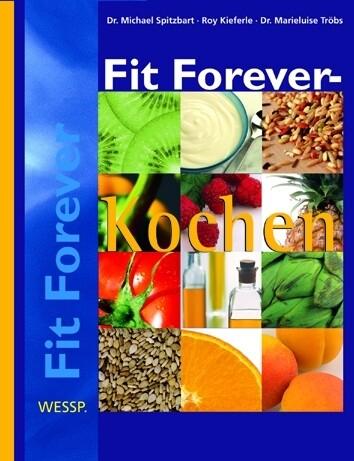 Fit Forever, Kochen als Buch
