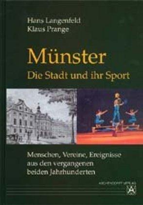 Münster - die Stadt und ihr Sport als Buch (gebunden)