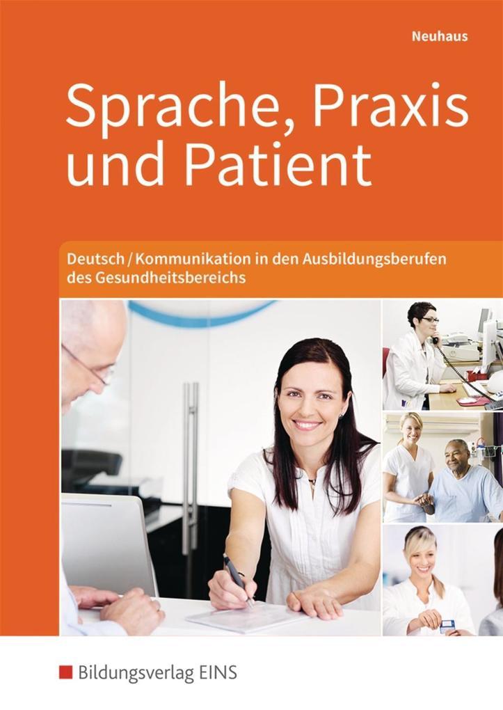 Sprache, Praxis und Patient. Schülerband als Buch