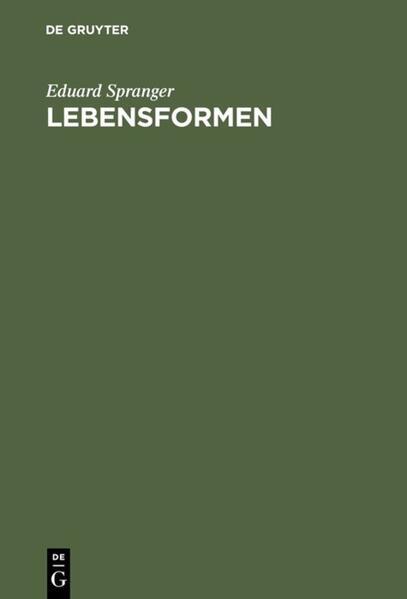 Lebensformen als Buch von Eduard Spranger
